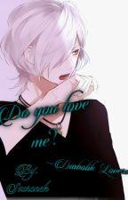 Do you love me ?   Diabolik Lovers by Szaronek