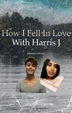 How I fell in love with Harris by Yourgirlsumaira