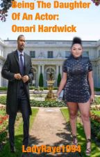 Being the Daughter Of An Actor: Omari Hardwick by LadyRaye1994