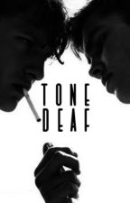 Tone Deaf by TheQuinnEvans