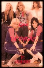 I love The Runaways by Barbiefriday