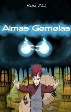 Almas Gemelas (Gaara y Tu) by Rubi_AC