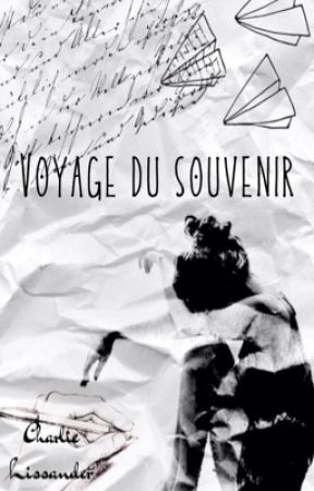 Voyage du souvenir by CharlieLissander