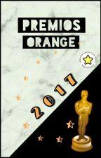 Premios Orange 2017 (En Evaluación) INSCRIPCIONES CERRADAS by PremiosOrange