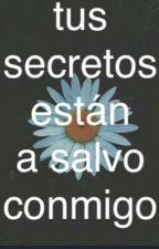 Tus secretos están a salvo conmigo ( diario personal) by ziruQueen