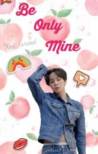 Be Only Mine » Yoonmin(+18) by Yukii_R