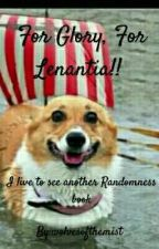 For Glory, for Lenantia!  by wolvesofthemist