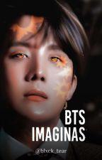 •IMAGINAS BTS• by x_darkgirl