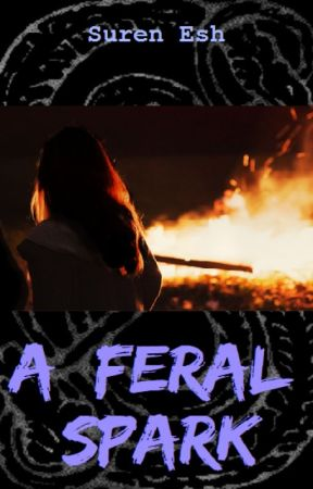A Feral Spark by SurenEsh