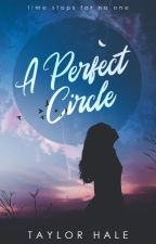 A Perfect Circle by solacing