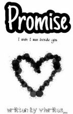 Promise [SLOW UPDATE] by viwrites_