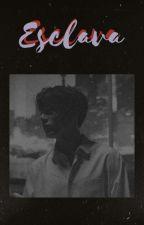 Esclava • Jungkook & Tú • [ H O T ] +18 by BLACK_3111