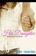 His Daughter (The Nanny Novella) by TheToryJournal
