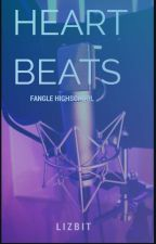 Heart Beats (Fangle, High School) by lizbit13j