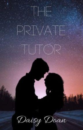 The Private Tutor by daisyyydoan