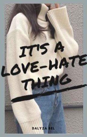 It's A Love-Hate Thing by HeartsProduction