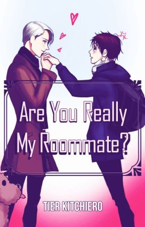 Are You Really My Roomate? by TierKitchiero