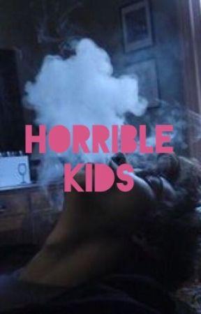 Horrible kids by WeLoveThenHate