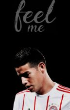 Feel Me - James Rodriguez  by theswiftmethod