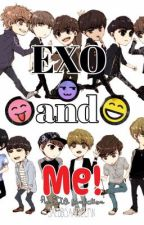 [Fanfiction] EXO and Me by JacobIsaacDelfin