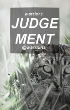 judgement // warrior cats by warriuhs
