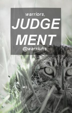 judgement // warrior cats by warriuhs