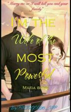 IM THE WIFE OF THE MOST POWERFUL MAFIA BOSS(On-hold) by KRISGEL05_WP