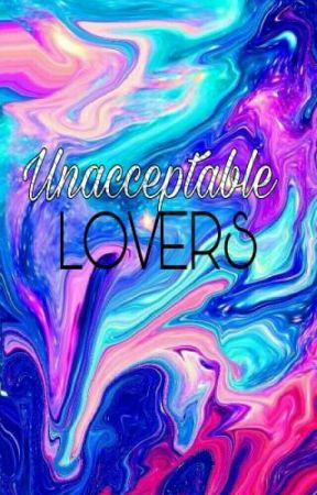 Unacceptable Lovers by shawnleVille