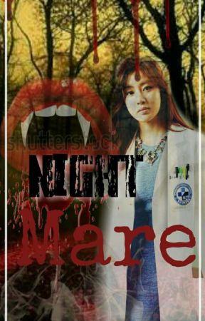 NIGHTMARE..... by Vanesslyyana