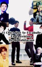El Chico Que Se Escabulle En La Ventana De Mi Habitación -Eunhae- (Adaptación) by Miss_Simple1106