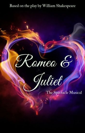 Romeo & Juliet: The Spectacle Musical