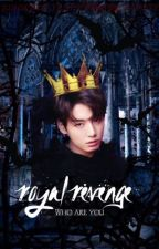 Royal Revenge || Jungkook FF by CozAzal