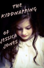 The Kidnapping Of Jessica Jones by RosieWrites16