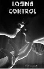 losing control / Теряя контроль [16 +] by Kristina_Matsuk