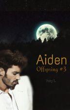 Aiden [Complete] by crossingseas