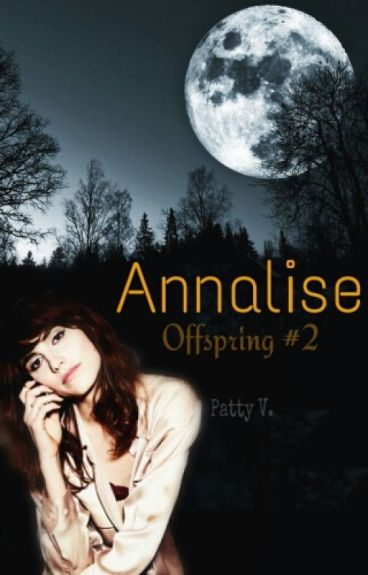 Annalise [Complete]