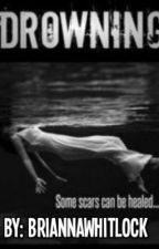 Drowning by BriannaWhitlock