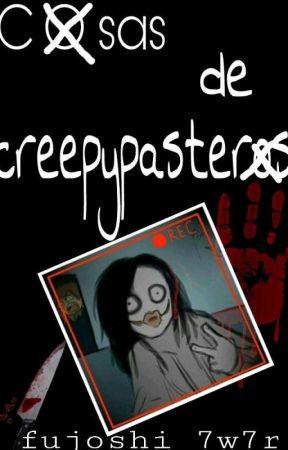 cosas de creepypaster@s by Fujoshi_uff_7w7r