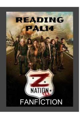 Z Nation FanFiction / Zompocalypse Story by ReadingPal14