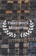 Patchwork Memories by itsactuallyvictoria