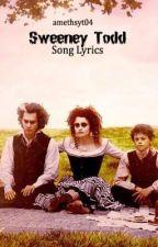 Sweeney Todd Song Lyrics by amethyst04