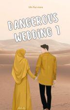 Dangerous Wedding by Afza24yumaira