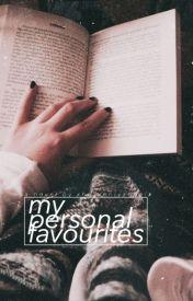 My Personal Favorites by XheavenlyangelX