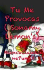 Tu Me Provocas ( Sonamy Lemon's) by BiancaClaudinnePumaS
