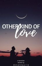 Other kind of Love #Brilliants2018 by DinaTequila