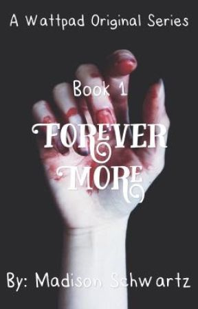 Forever More by MadisonSchwartz