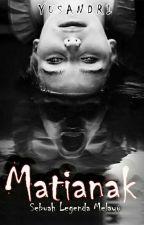 MATIANAK [Super Slow Update] by IniSandri