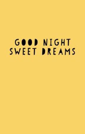 Good night sweet dreams  by nvillav