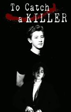 To Catch A Killer (Traducción) [Chanbaek] by Gemahm94