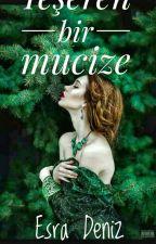 Yeşeren Bir Mucize by esradeniz222
